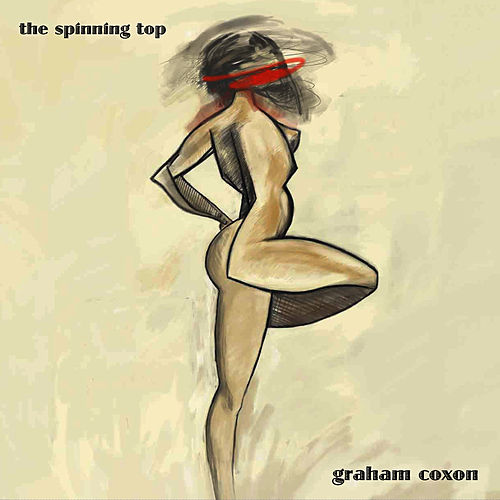 The Spinning Top by Graham Coxon