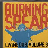 Living Dub Volume 3 von Burning Spear