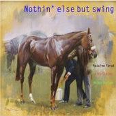 Nothin' Else but Swing von Massimo Faraò