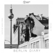 Voltaire Music Pres. The Berlin Diary, Vol. 12 by Various Artists