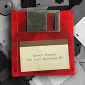 The Lost Melodies -EP by Robert Hunter