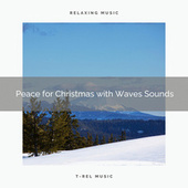 Peace for Christmas with Waves Sounds by Ocean Sounds (1)