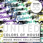 United Colors of House, Vol. 55 by Various Artists
