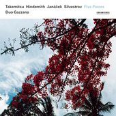 Takemitsu, Hindemith, Janácek, Silvestrov: Five Pieces by Duo Gazzana