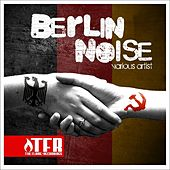 Berlin Noise by Various Artists