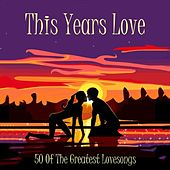 This Years Love by Various Artists