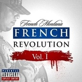 French Revolution, Vol. 1 by French Montana