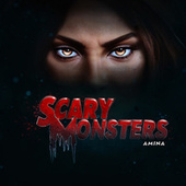 Scary Monsters by Amina