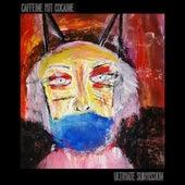 Ultimate Submission von Caffeine Mit Cocaine