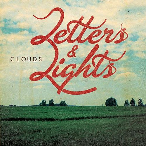 Clouds EP by Letters and Lights