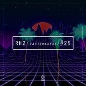 Rh2 Tastemakers #25 by Various Artists