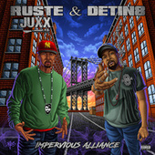 Impervious Alliance by Ruste Juxx