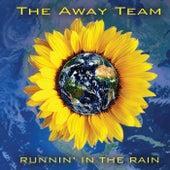 Runnin' in the Rain von The Away Team