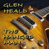 The Hanged Man (Remastered) by Glen Heald