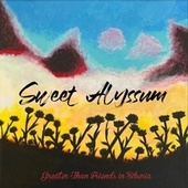 Greater Than Friends in Siberia by Sweet Alyssum