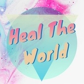 Heal the World de Chill Relax