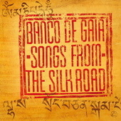 Songs from the Silk Road de Banco de Gaia
