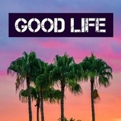 Good Life von Chill Relax