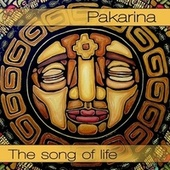 The Song of Life by Pakarina