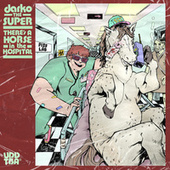 There's a Horse in the Hospital by Darko the Super