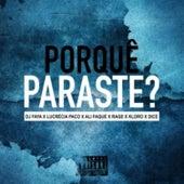 Porquê Paraste ? de DJ Faya