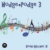 Hodge-Podge 3 de Keith Gallliher Jr.