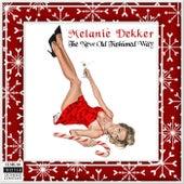 The New Old Fashioned Way von Melanie Dekker