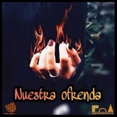 Nuesta Ofrenda von Various Artists