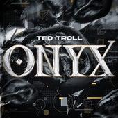 Onyx von Ted Troll