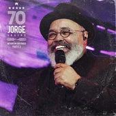 Jorge 70: Ao Vivo em São Paulo, Pt. 3 von Jorge Aragão