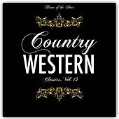 Country & Western Classics, Vol. 15 by Various Artists