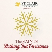 Nothing but Christmas by The Saints