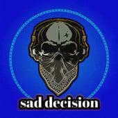 Sad Decision by vyny Zzk & Lna