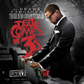 There Is No Competition: Death Comes In 3s de DJ Drama