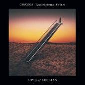 Cosmos (Antisistema Solar) de Love Of Lesbian