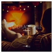 Fireplace Chill, Vol. 6 von Various Artists