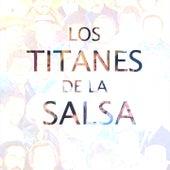 Los Titanes de la Salsa de Grupo Niche, Orquesta Guayacán, Joe Arroyo, Johnny Pacheco, Cheo Feliciano, Héctor Lavoe