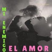 Mi Enemigo el Amor by Chill Relax