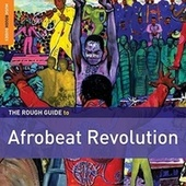 Rough Guide: Afrobeat Revolution by Various Artists