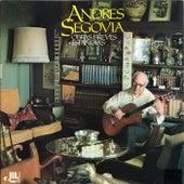 Obras breves españolas de Andres Segovia