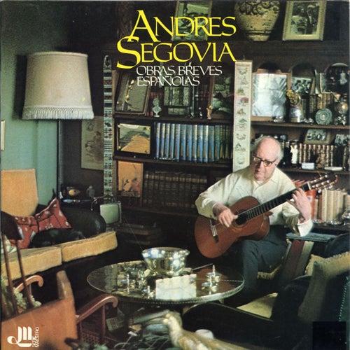 Obras breves españolas by Andres Segovia