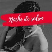 Noche de Salsa de Maelo Ruiz, Lalo Rodriguez, Héctor Lavoe, Joe Arroyo, Johnny Pacheco, Orquesta Adolescentes