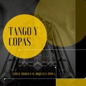 Tango Y Copas de Anibal Troilo