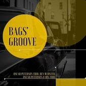 Bags`s Groove de Oscar Peterson Trio, Ben Webster, Oscar Peterson