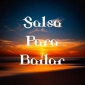 Salsa para Bailar de Asdrubar, Azuquita, Bobby Valentin, Celia Cruz, Costa Brava, Eddie Santiago, Gilberto Santa Rosa, grupo niche