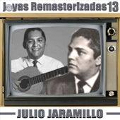 Joyas Remasterizadas 13 de Julio Jaramillo
