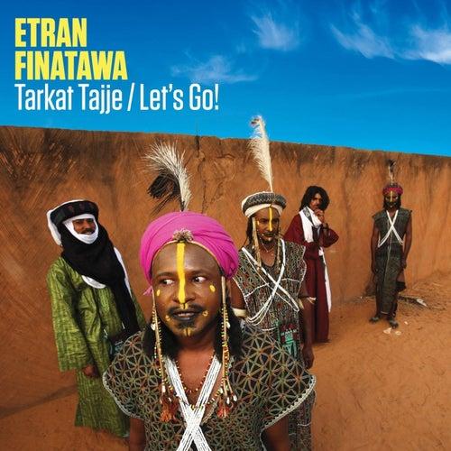 Tarkat Tajje by Etran Finatawa