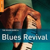 Rough Guide: Blues Revival by Various Artists