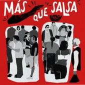 Mas Que Salsa de Maelo Ruiz, Héctor Lavoe, Joe Arroyo, Johnny Pacheco, Lalo Rodriguez, Cheo Feliciano