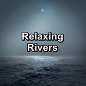 Relaxing Rivers de Massage Music